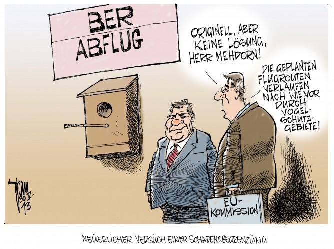 Berliner Chaos- Flughafen: Von der EU-Kommission wurde ein Verfahren gegen den BER eingleitet. Die geplanten Flugrouten verlaufen über Natur-und Vogelschutzgebiete. Neue Herausforderung für Hartmut Mehdorn.